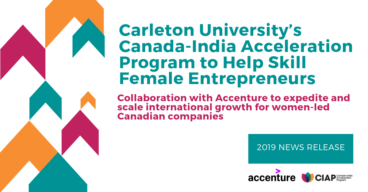 Carleton University's Canada-India Acceleration Program to Help Skill Female Entrepreneurs