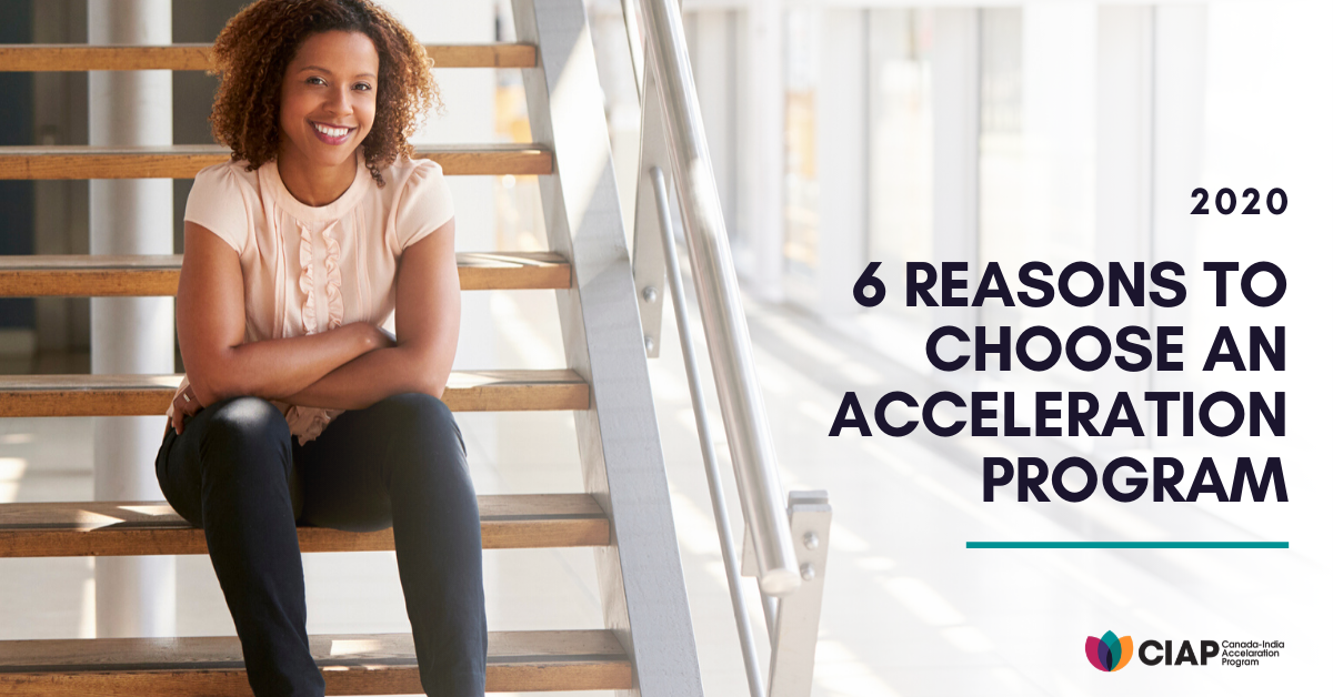 6 Reason Why You Should Choose An Acceleration Program