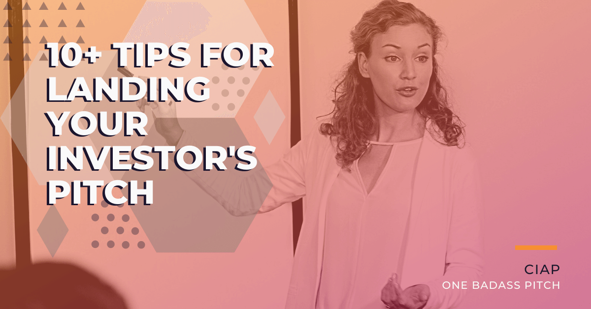 10 Tips for Landing Your Investor's Pitch