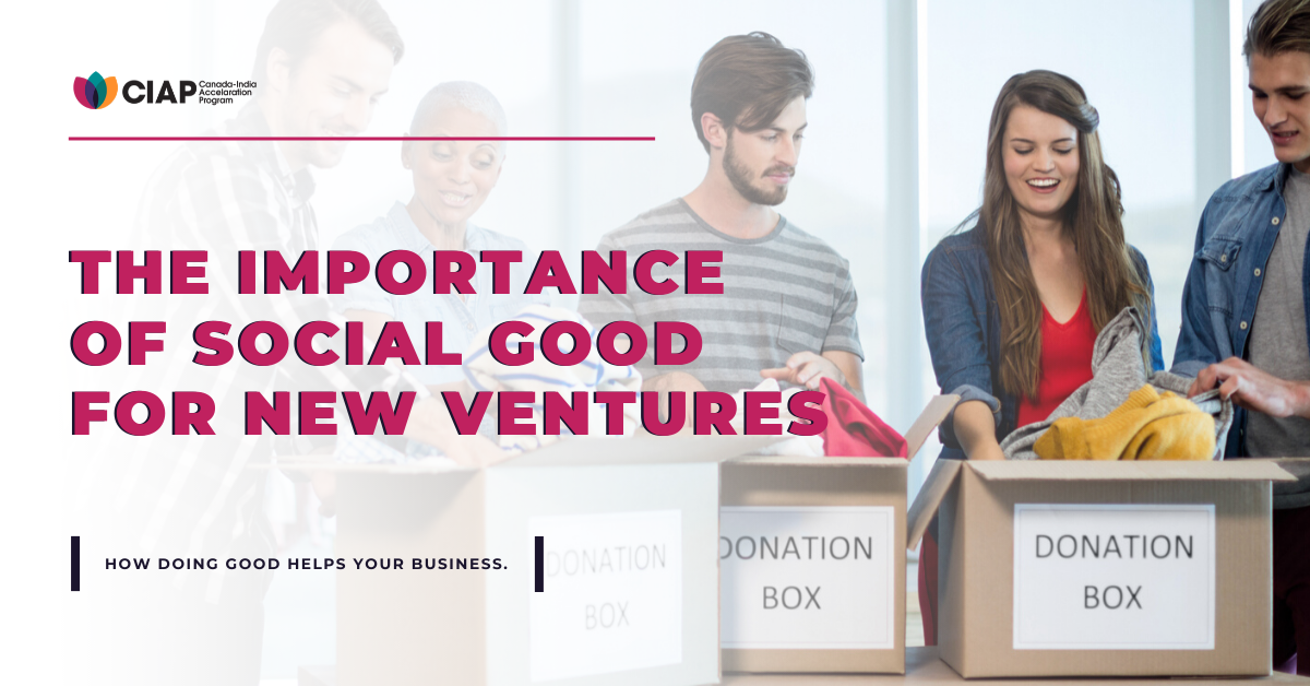 The Importance of Social Good for New Ventures