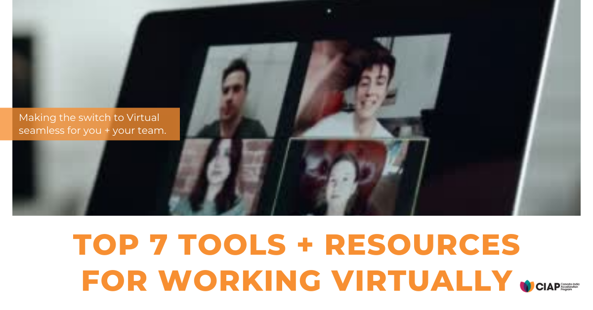 Top 7 Tools + Resources for Working Virtually