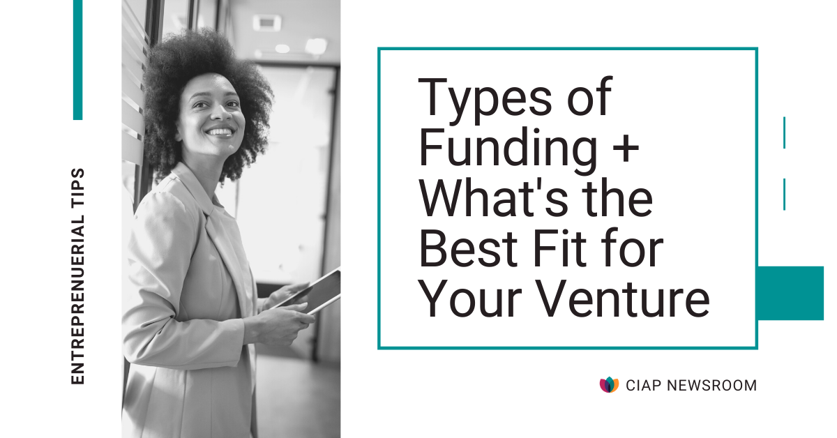 Types of Funding + What's the Best Fit for Your Venture