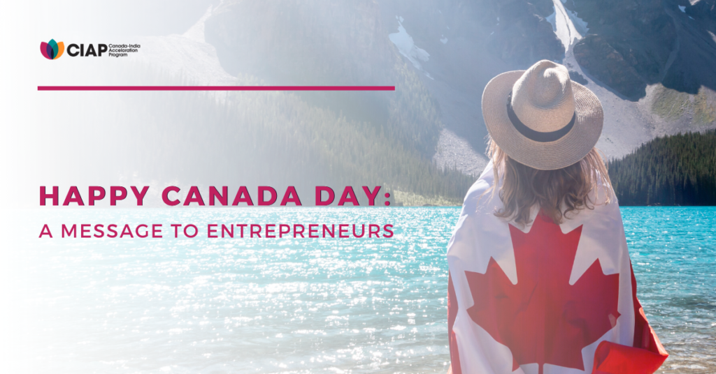 HAPPY CANADA DAY A MESSAGE TO ENTREPRENEURS