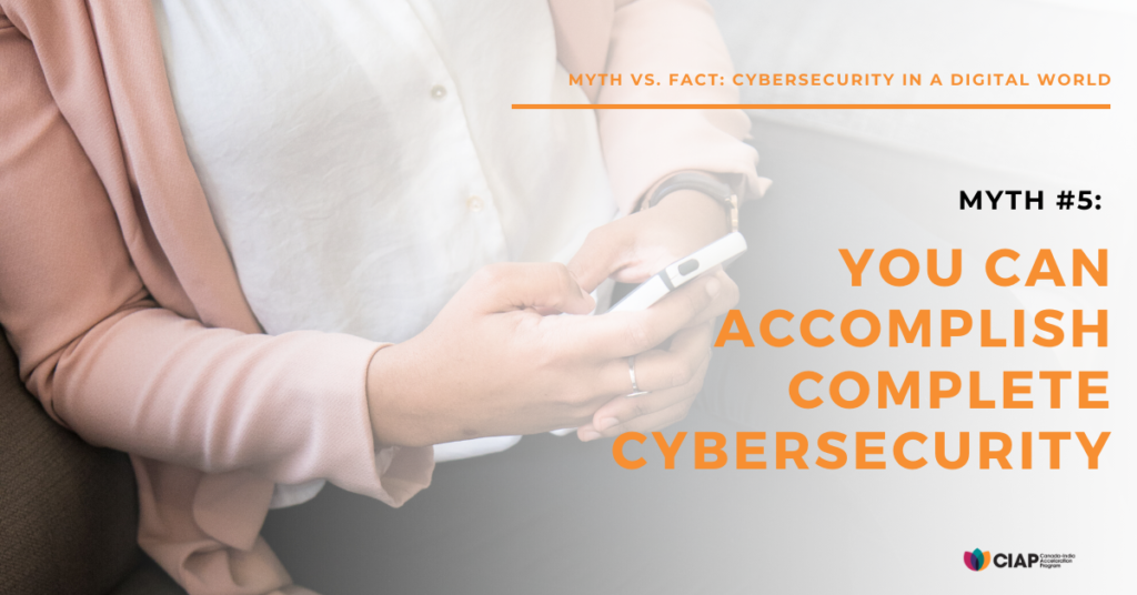 Myth: complete cyber security is possible