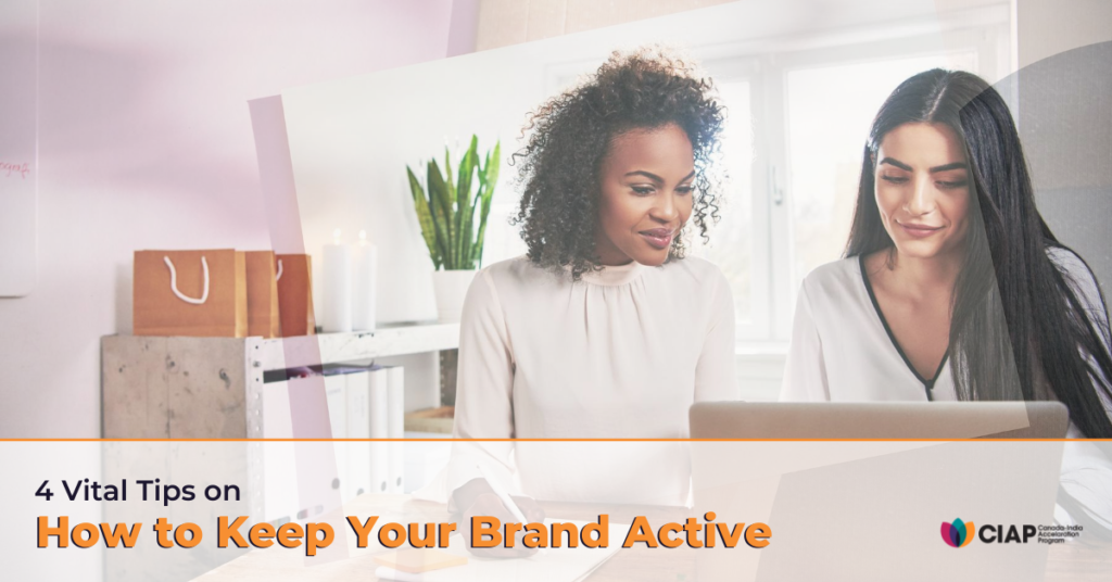 4 Vital Tips_ How to Keep Your Brand Active