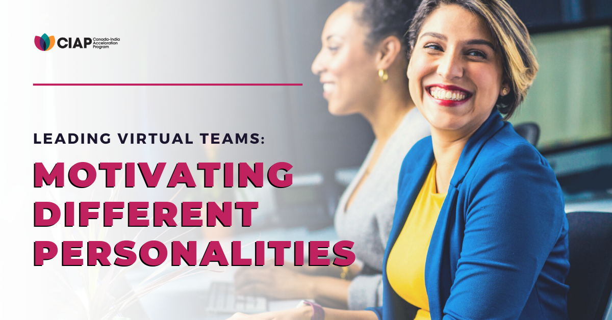 Leading Virtual Teams: Motivating Different Personalities