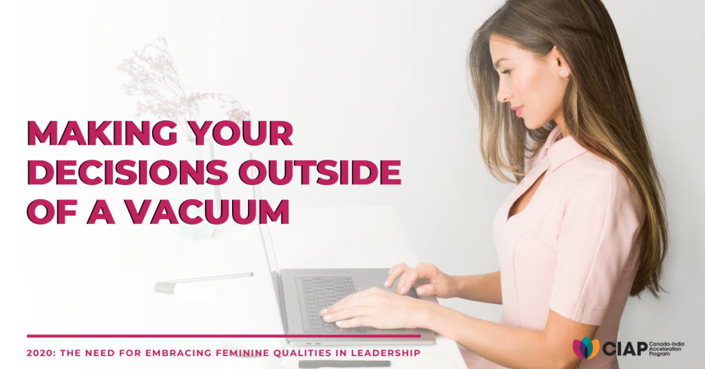 Make Decisions Outside a Vacuum