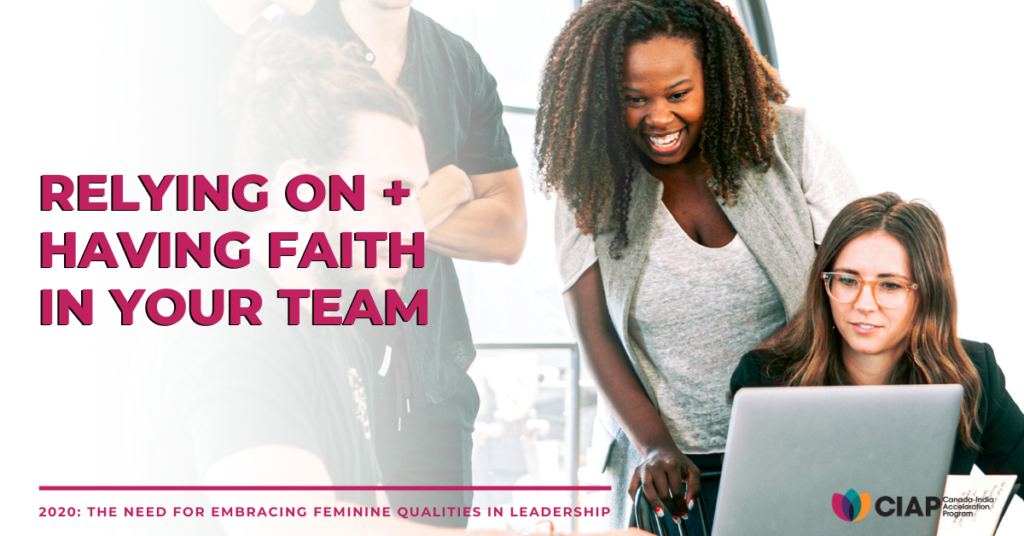 Rely on + Have Faith in Your Team