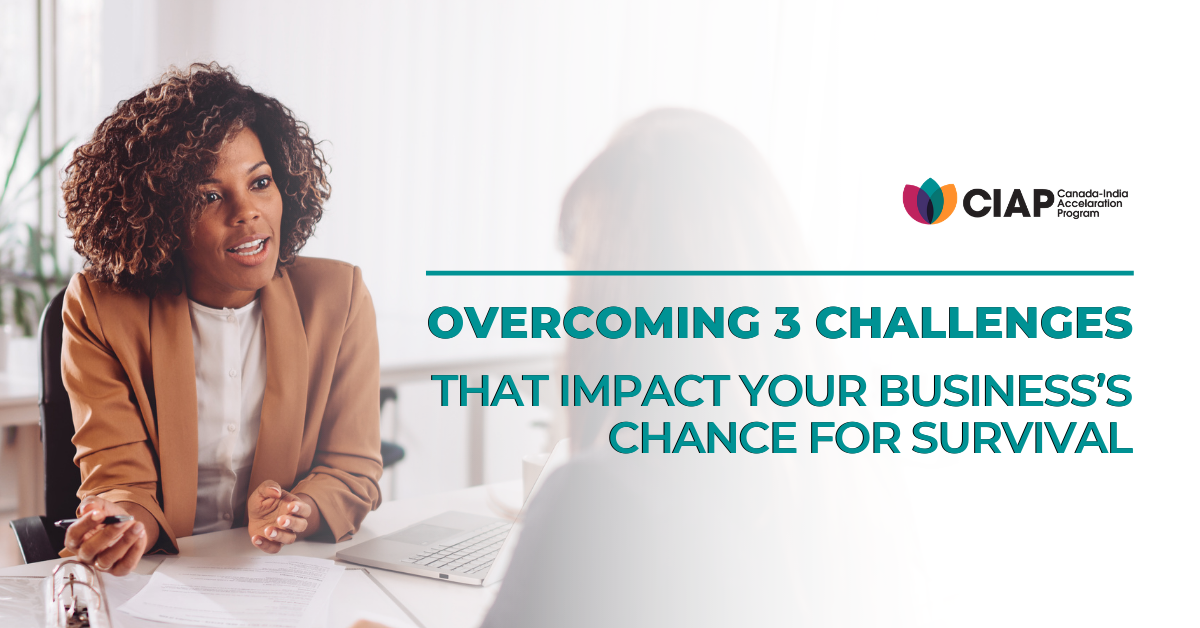 Overcoming 3 Challenges that Impact Your Business's Chance for Survival