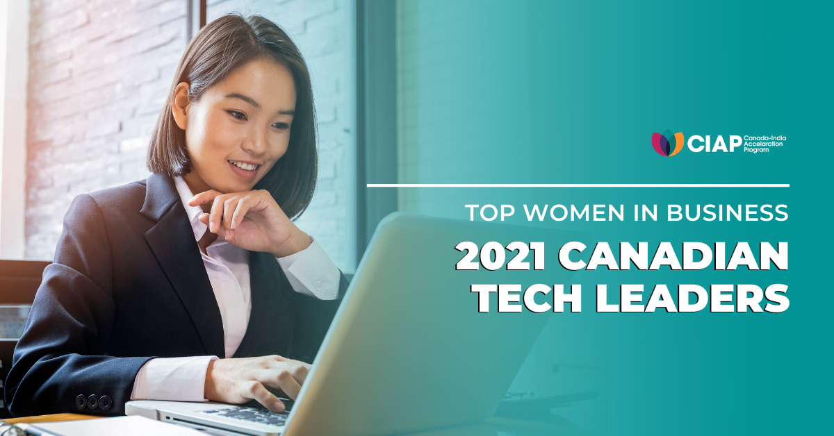 Top Women in Business: 2021 Canadian Tech Leaders