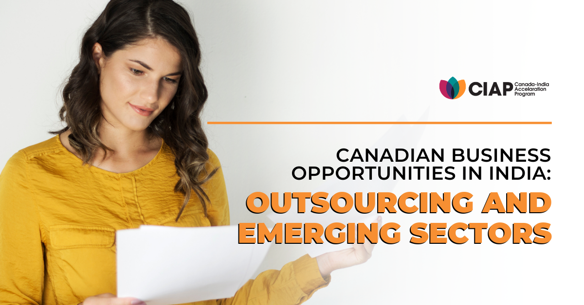 Canadian Business Opportunities in India: Outsourcing and Emerging Sectors