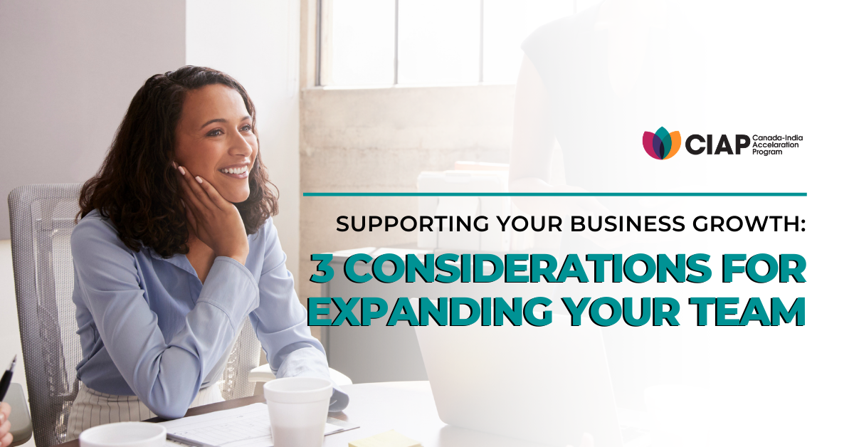 Supporting Your Business Growth: 3 Considerations for Expanding Your Team