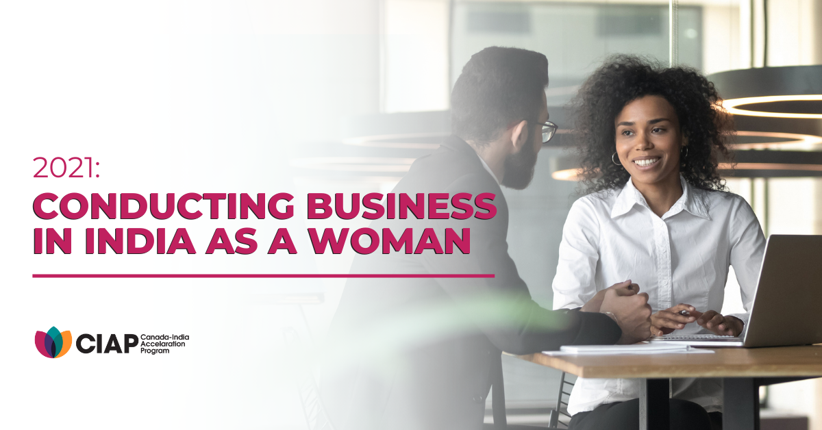 2021: Conducting Business in India as A Woman
